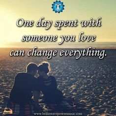 One  day spent with someone you love can change everything.  #image #dailymotivation #follow #love #life #happiness #instagood #inspirational #daily #self #followme #instadaily #picture #quotes #inspire #positivity #selfless #everything #truelove