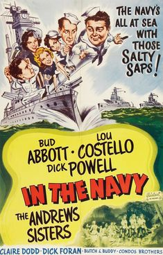 In the Navy (1941) Classic Movie Posters, Movie Poster Art, Classic Movies, Film Posters, Classic Tv, 1960s Movies, Vintage Movies, Movie Photo, I Movie