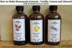 How to Make Homemade Extracts - Vanilla, Lemon and Almond. Save money, create custom extracts. Includes printable extract labels.
