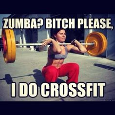 Thought this was humorous...I quit Zumba to do CrossFit...I did enjoy Zumba though ;)