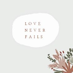 """Inspiratie voor een tekst op je trouwkaart. Deze is kort maar krachtig; """" LOVE NEVER FAILS """" #trouwkaart #trouwen #bruiloft #bruiloftdecoratie  #droogbloemen #loveqoutes Love Never Fails, Celestial, Quotes, Quotations, Qoutes, Shut Up Quotes, Manager Quotes, Quote"""