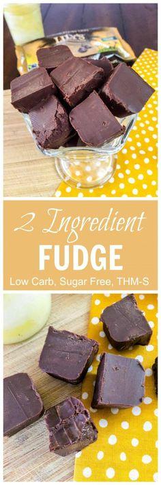 2 Ingredient Fudge (Low Carb, Sugar Free, THM-S)