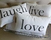 Home and Living Decor and Housewares Decorative Pillows Love Live Laugh Words to Live By Set of Three- Made to Order