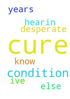 I've been praying for a cure for a condition I have. - Ive been praying for a cure for a condition I have. It has been more than 20 years. Why is God not hearin my prayers Im desperate and dont know what else to do. Posted at: https://prayerrequest.com/t/UAG #pray #prayer #request #prayerrequest