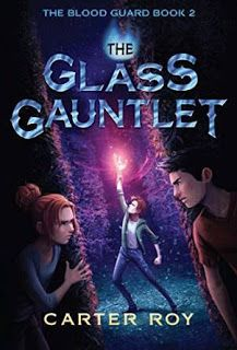 TicToc: The Glass Gauntlet by Carter Roy