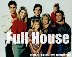 Jesse was always so hot, Joey so crazy, and then the family just so great!