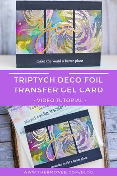 Create a unique Triptuch card with Rebekah Meier Mixed Media Products and Deco Foil Transfer Gel