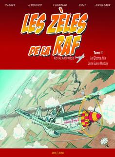 Les Zèles de la Royal Air Farce est une série en 5 tomes dessinée notamment par David VOILEAUX. Disponible aux éditions REVASION http://www.editionrevasion.fr
