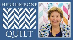 Going on my list for sure!!!The Herringbone Quilt: Easy Quilting Tutorial with Jenny Doan of Missouri Star Quilt Company.