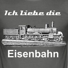 Ich Liebe die Eisenbahn