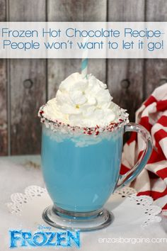 Disney's Frozen Hot Chocolate Recipe - Blue Hot Chocolate  Great for Disney Inspired Frozen Parties