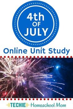 Celebrate Independence Day with the 4th of July Online Unit Study. With this online course, elementary and middle school homeschoolers will discover what we celebrate on July 4th. They'll examine the Declaration of Independence, even rewriting part of it in modern English. Your family can learn the science behind fireworks, then create a digital fireworks show.