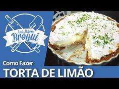 Ana Maria Brogui #118 - Como fazer Torta de Limão Recipe Videos, Food Videos, Quiches, Youtube, Cake Roll Recipes, Desert Recipes, Bricolage, Puddings, Cakes