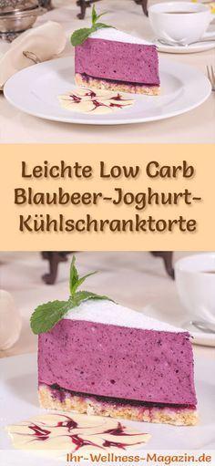 Rezept für eine leichte Low Carb Blaubeer-Joghurt-Kühlschranktorte - kohlenhydratarm, kalorienreduziert, ohne Zucker und Getreidemehl