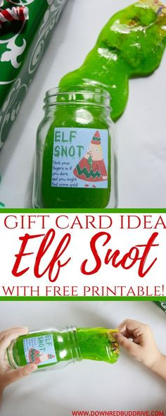 I think that this is sorta pranky....Elf Snot Gift Card Gifts Christmas DIY Christmas Craft Christmas GIft DIY Christmas Kids Activity Slime Recipe Easy Slime Recipe Christmas Slime Gag Gift Idea via @DownRedbudDrive