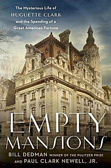 Empty Mansions by Bill Dedman and Paul Clark Newell, Jr. ~ Kittling: Books