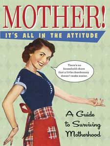 It's All in the Attitude – Lighthearted gift book shows mothers of all ages how to cope with and survive the three Cs-children, cooking and cleaning-all while maintaining their sanity. Fun retro art paired with some well-aimed zingers celebrates mothers who don't take themselves or their chores too seriously. Hardcover, 128 pages.