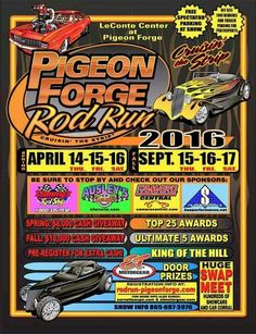 Pigeon Forge Rod Run, April 14-16, 2016 and September 15-17, 2016