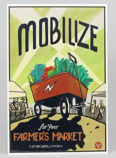 The Victory Garden of Tomorrow: Mobilize for your Farmers Market poster