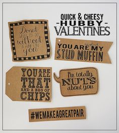 Quick & Cheesy Hubby Valentines!  These are SO cute! (:
