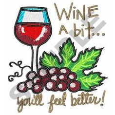Great Notions Embroidery Design: WINE A BIT... 3.15 inches H x 2.66 inches W