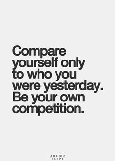 Compete with only yourself. via thegoodvibe   ZsaZsa Bellagio – Like No Other