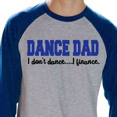 This listing is for 1 ADULT Baseball / athletic style shirt with DANCE DAD design on the front and name(s) on back. OPTIONAL TEAM NAME ON FRONT. Available in adult XS-1X. 2X & 3X are a little more. (Dance dad shirts available too. I can also make sibling designs in infant, toddler, and youth sizes)  CUSTOM COLOR COMBINATIONS AVAILABLE.  Item info: -Next Level Brand Shirt -The shirt is the color you are choosing. PLEASE LEAVE DESIGN COLOR(S) IN THE COMMENT TO SELLER SECTION. -Unisex (...