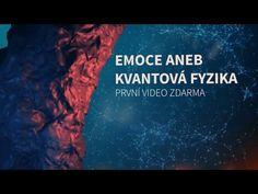 NEURORESTART Emoce aneb Emoce a kvantová fyzika / 1. video z 6. zdarma - YouTube
