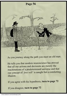 Choose your own adventure…if you can...