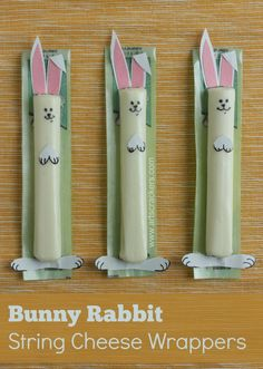Easter bunny rabbit string cheese wrappers