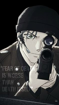 """Fear of death is worse than death Itself"" Akai Shuichi #detectiveconan"
