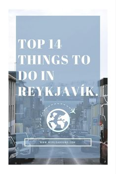 A Short Stay in Reykjavík • World Abound