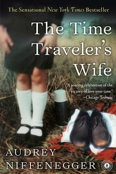 The Time Traveler's Wife by Audrey Niffenegger | 53 Books That Will Definitely Make You Cry