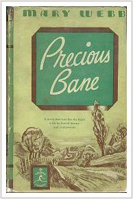 Precious Bane by Mary Webb.