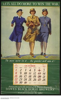 A 1944 Montreal calendar featuring members of the Women's Royal Canadian Naval Service, the Canadian Women's Army Corps and the Royal Canadian Air Force (Women's Division).