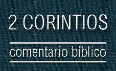 Comentario bíblico del libro de 2 Corintios