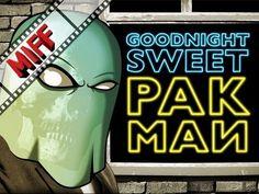 Goodnight Sweet Pakman