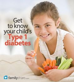 FamilyShare.com l Get to know your child's Type are1 diabetes #diabetes, #diabetic, #health