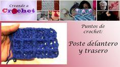 Tutorial de crochet: Poste delantero y trasero (+playlist)