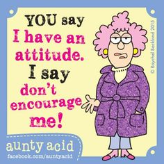 Seriously, don't.  #AuntyAcid