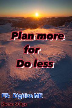 """@SoRiMaJiJung: #startup แง่คิดดีๆ เพื่อชีวิตแห่งความสำเร็จ """"วางแผนให้ดี เพื่อทำงานให้น้อยลง"""" ใช้เวลา 80% วางแผน 20% ลงมือทำ แล้วดูผล"""