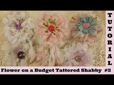 Tattered Flower 3, Flower on a Budget, no sew, Shabby Chic Tutorial, frugal, by Crafty Devotion - YouTube