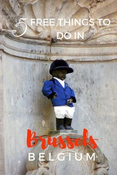 The Mannekin Pis is one of the top and free Things to Do in Brussels with Kids   Belgium with kids