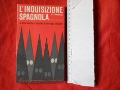 #libri #inquisizione #spagna Libro L'INQUISIZIONE SPAGNOLA  A.S.Turberville  FELTRINELLI (1965)