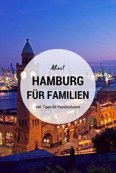 Hamburg mit Kindern: Familienhotels und Reisetipps für Hamburg auf www.berlinfreckles.de