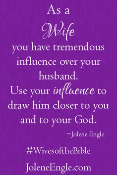 Best Love Quotes : You are a wife of influence! Lesson 1 from Wives of the Bible www. - Quotes Sayings Godly Wife, Godly Marriage, Marriage And Family, Happy Marriage, Marriage Advice, Successful Marriage, Marriage Thoughts, Successful Women, Christian Wife