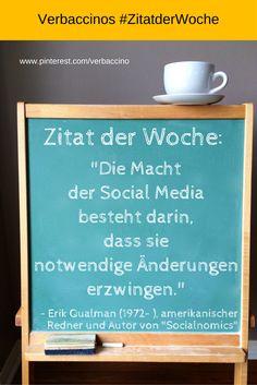 """#ZitatderWoche: """"Die Macht der Social Media besteht darin, dass sie notwendige Änderungen erzwingen."""" - Erik Qualman (1972- ), amerikanischer Redner und Autor von """"Socialnomics"""""""