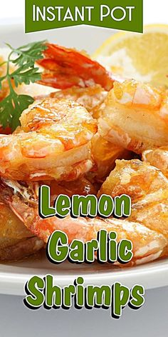 instant pot recipes easy Wanna make Instant Pot Lemon Garlic Shrimps? My name is Corrie and I'm here to help! Oh and I also have FREE pressure cooker recipes especially fo Shrimp Slow Cooker, Crock Pot Shrimp, Shrimp Pressure Cooker Recipe, Instant Pot Fish Recipe, Instant Pot Dinner Recipes, Cooked Shrimp Recipes, Seafood Recipes, Lemon Garlic Shrimp, Pots