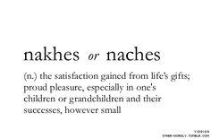 pronunciation | 'naCH-es | Yiddish | other-wordly: