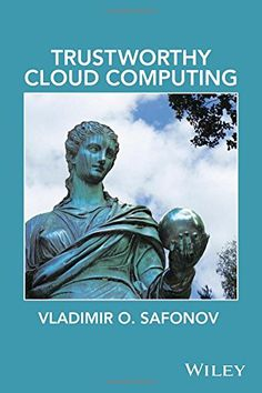 Trustworthy Cloud Computing - http://www.mansboss.com/trustworthy-cloud-computing/?utm_source=PN&utm_medium=I+love+Men%27s+Stuff&utm_campaign=SNAP%2Bfrom%2BMen%27s+Stuff